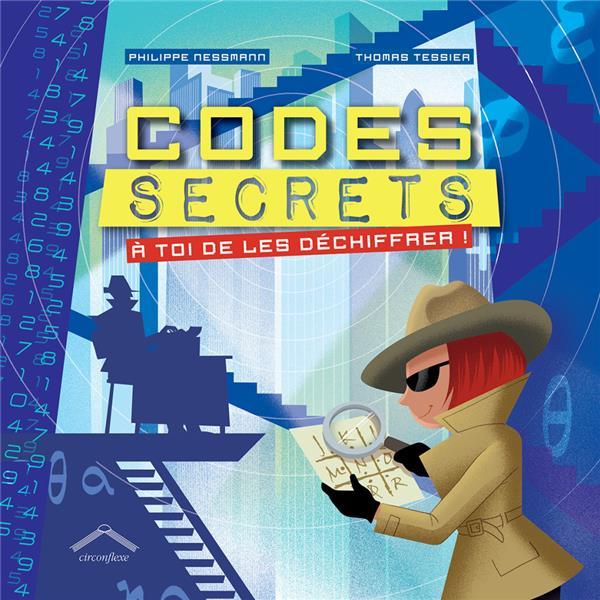 Codes secrets ; à toi de les déchiffrer