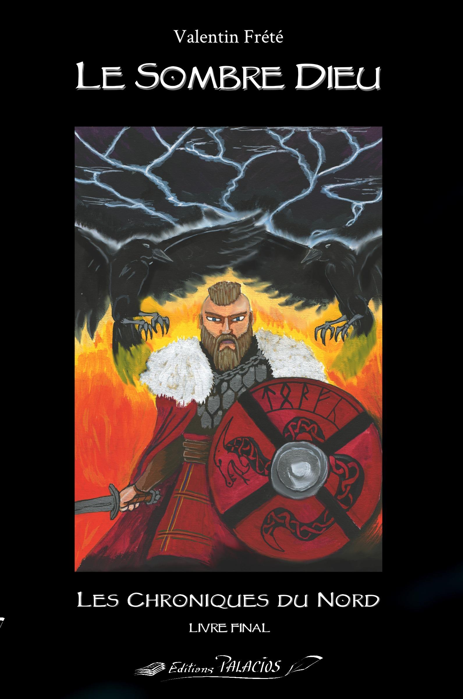 Les chroniques du Nord ; le sombre dieu