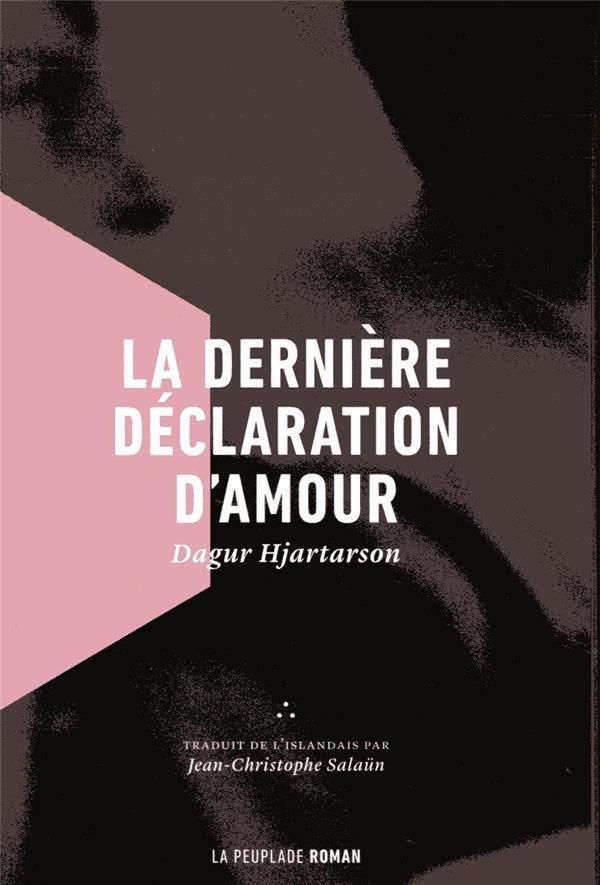 LA DERNIERE DECLARATION D'AMOUR