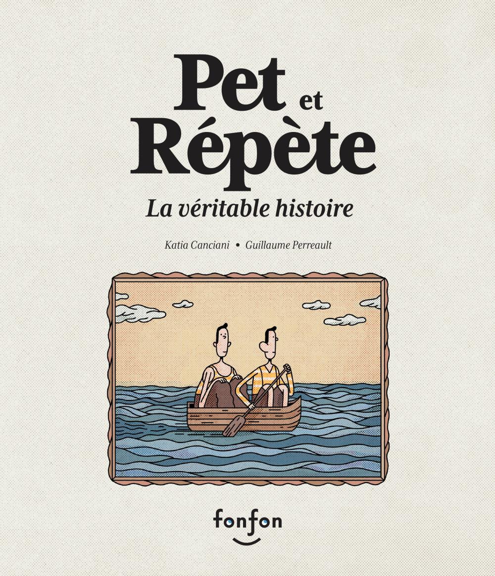 Pet et Répète ; la véritable histoire