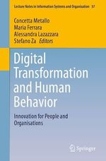 Digital Transformation and Human Behavior  - Concetta Metallo - Maria Ferrara - Stefano Za - Alessandra Lazazzara
