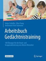 Arbeitsbuch Gedächtnistraining  - Ellen Prang - Helga Schloffer - Annemarie Frick-Salzmann