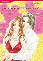Vente Livre Numérique : Harlequin Comics: The Playboy Boss's Chosen Bride  - Emma Darcy - Hitomi Tsukise