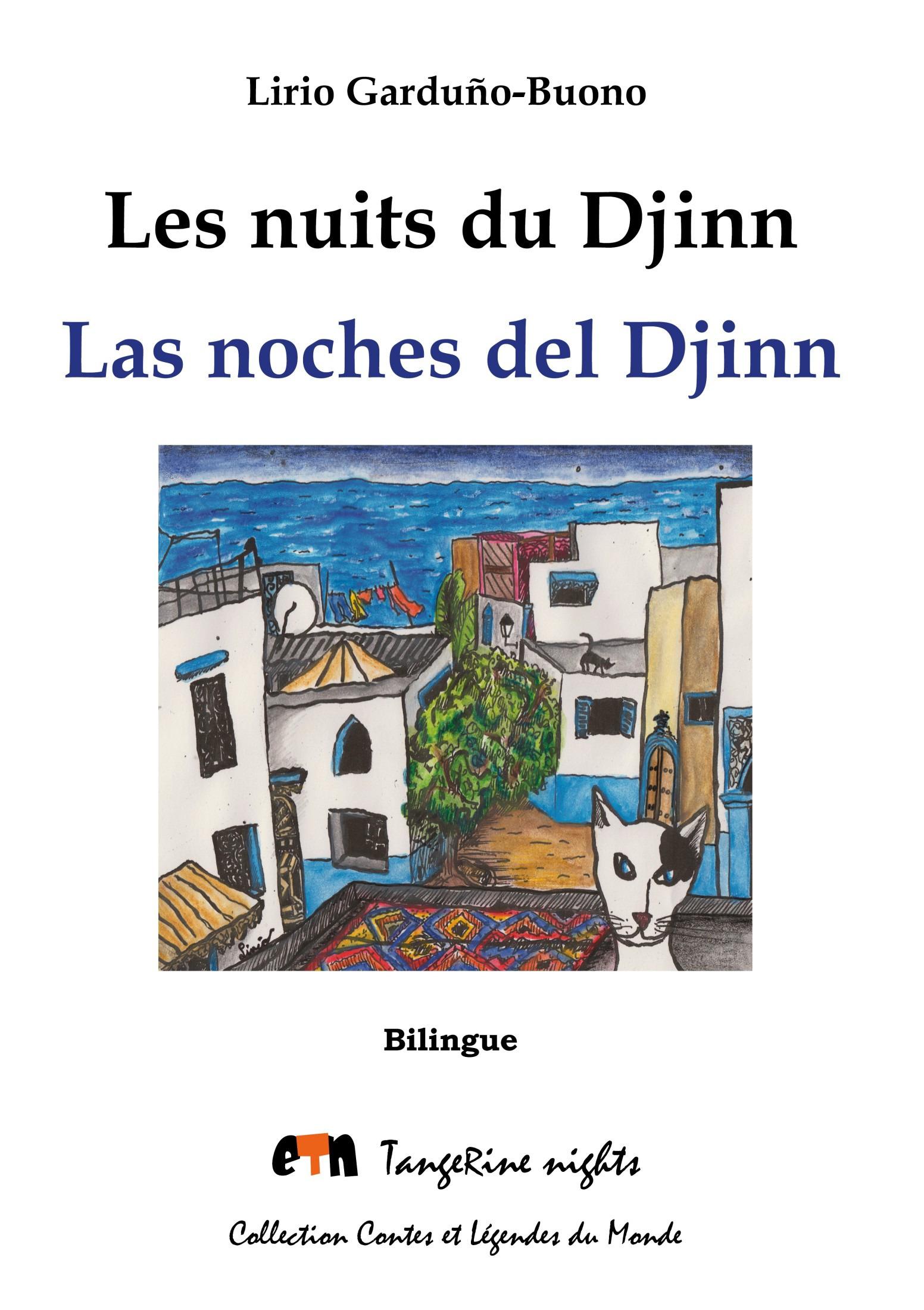 Les nuits du djinn ; las noches del djinn