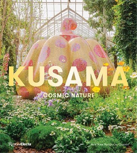 Yayoi Kusama : cosmic nature