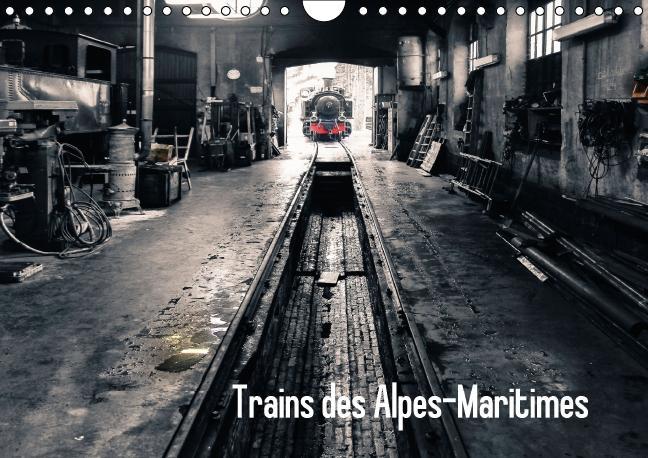 Trains des Alpes martimes ; calendrier mural 2016 din A4 horizontal
