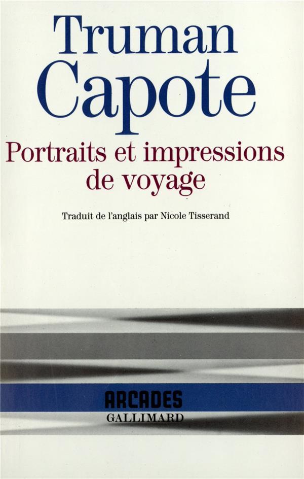 Portraits et impressions de voyage