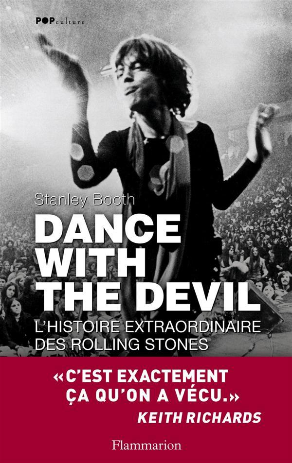 Dance with the devil ; l'histoire extraordinaire des Rolling Stones