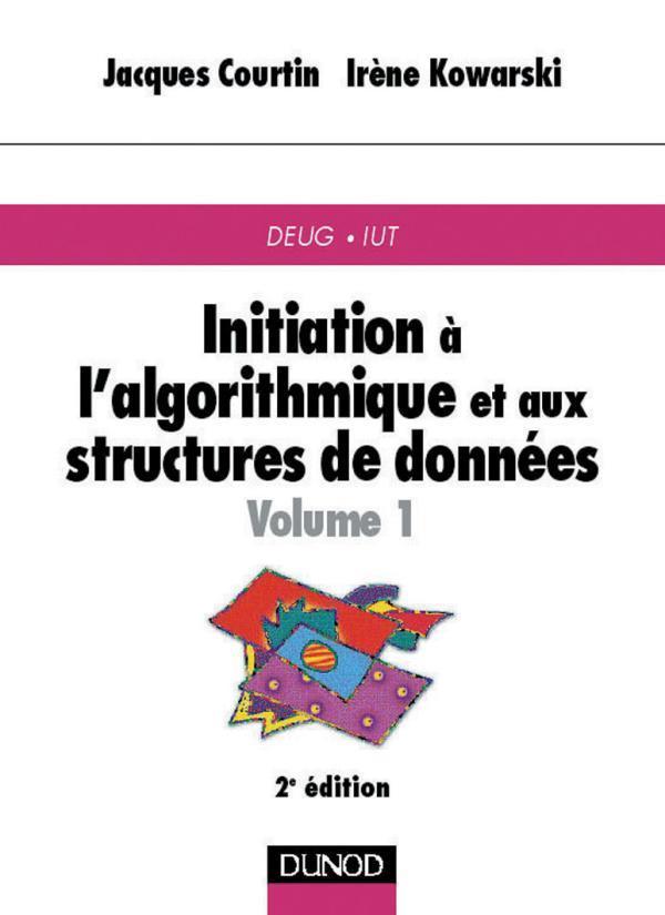 Initiation A L'Algorithmique Et Aux Structures De Donnees