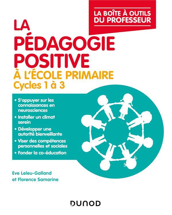 La pédagogie positive à l'école primaire ; cycles 1 à 3