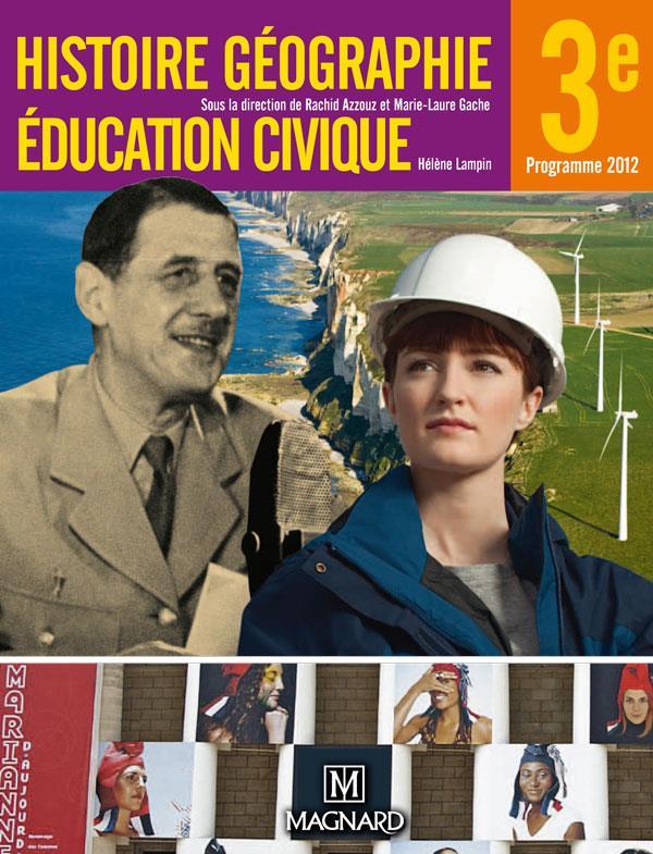 Histoire, Geographie, Education Civique ; 3e (Edition 2012)