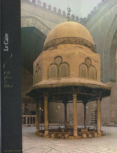 Le Caire, ville phare de l'Islam