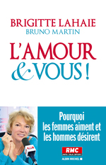 Vente Livre Numérique : L'Amour et vous !  - Brigitte Lahaie - Bruno Martin