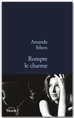 Vente Livre Numérique : Rompre le charme  - Amanda Sthers