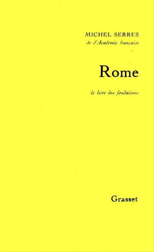 Rome ; le livre des fondations