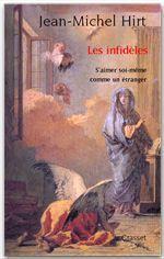 Les infidèles  - Jean-Michel, Hirt,