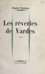 Les rêveries de Vardes