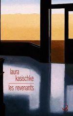 Vente EBooks : Les Revenants  - Laura Kasischke