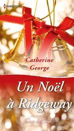 Vente Livre Numérique : Un Noël à Ridgeway  - Catherine George