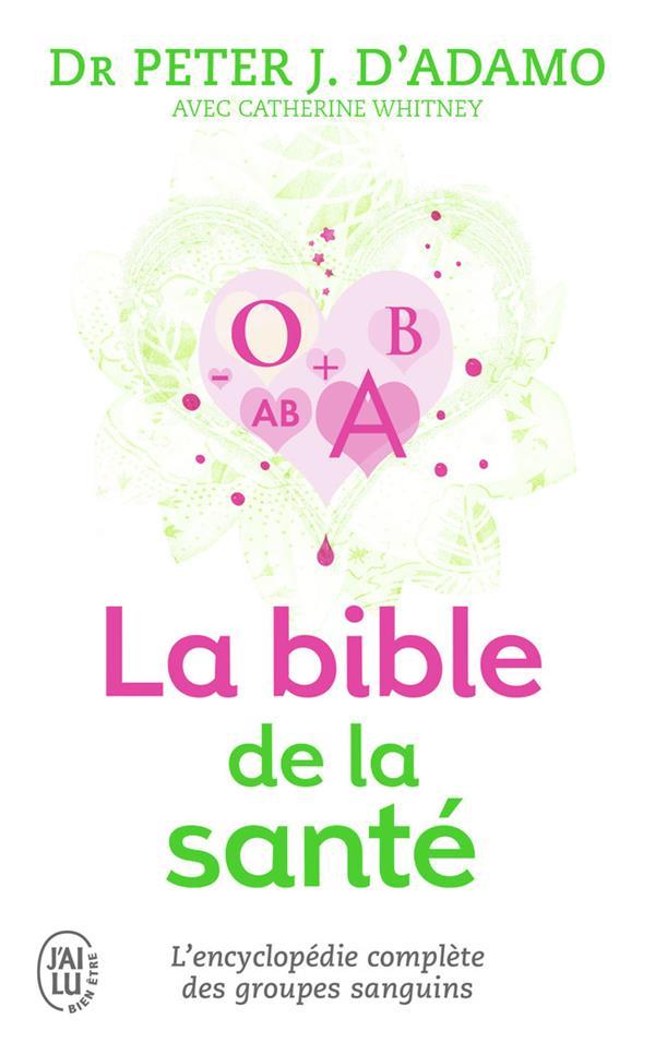 La bible de la santé