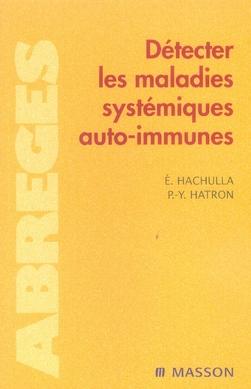 Detecter Les Maladies Systemiques Auto-Immunes