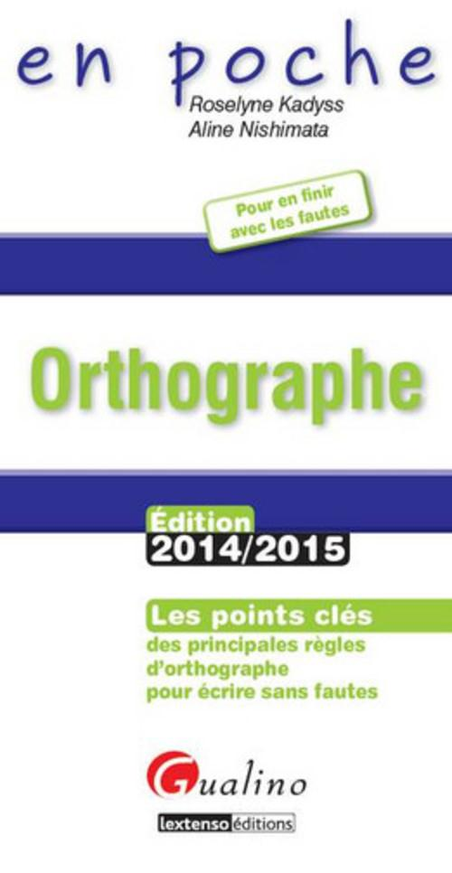 Orthographe 2014-2015 (3e édition)