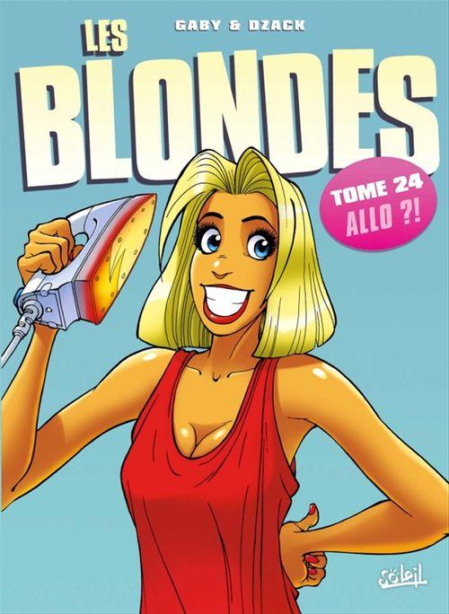 Les blondes T.24 ; allo ?!