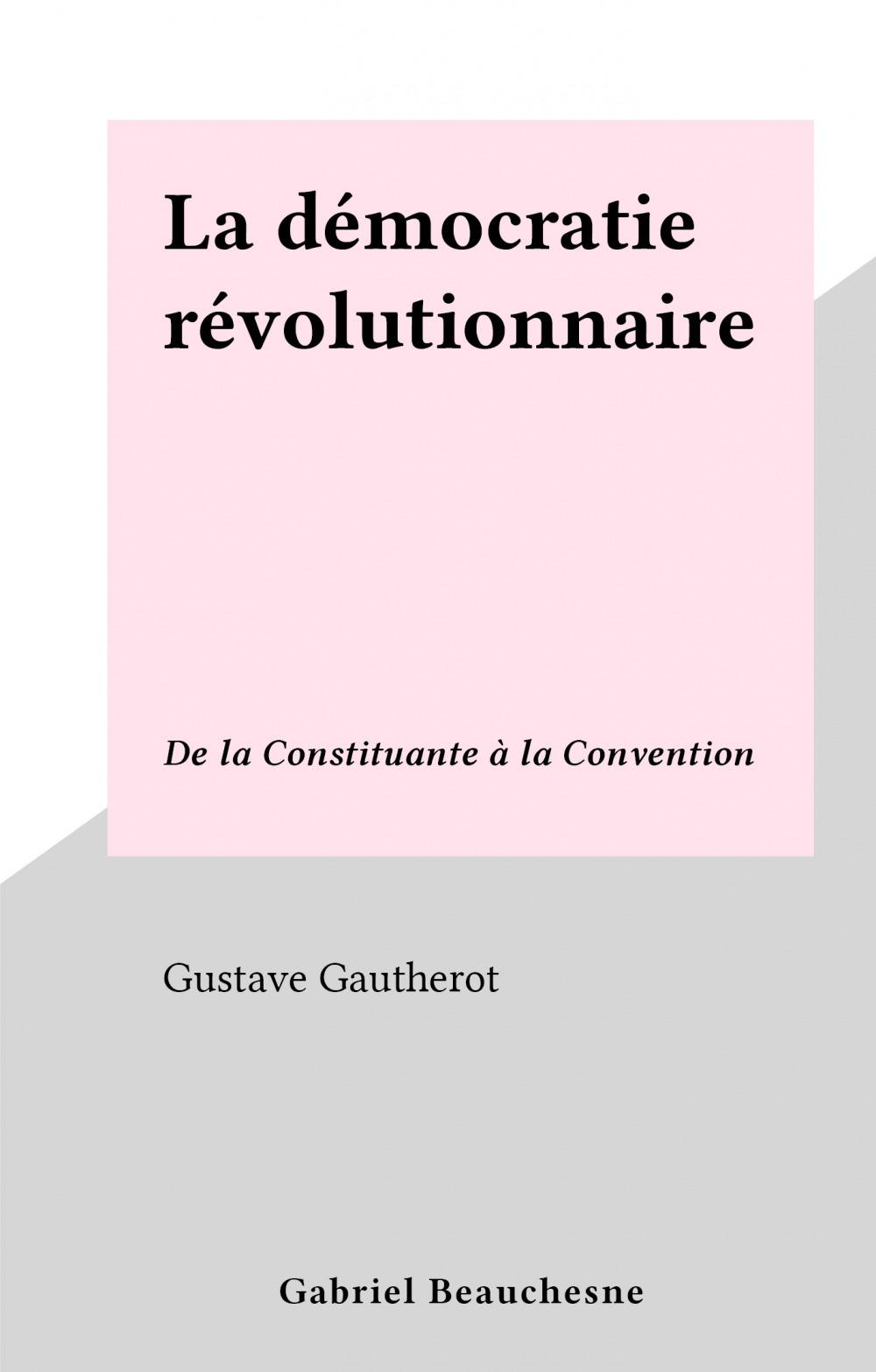 La démocratie révolutionnaire
