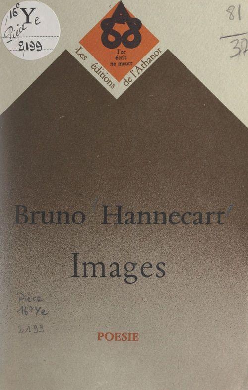 Images  - Bruno Hannecart