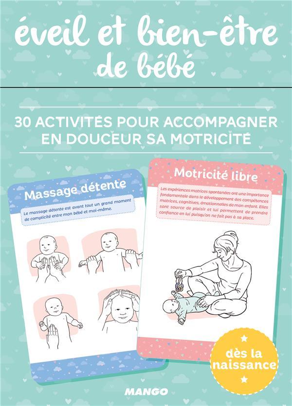 éveil et bien-être de bébé ; 30 activités pour accompagner en douceur sa motricité