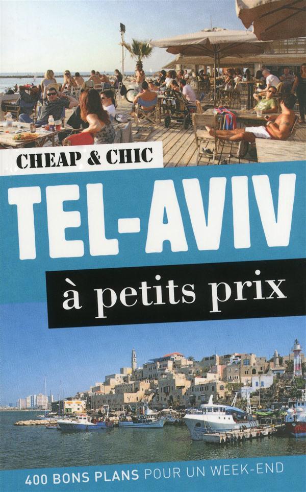Tel-Aviv à petit prix