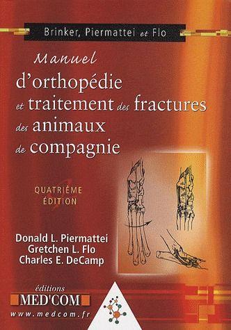 Manuel D'Orthopedie Et Traitement Des Fractures Des Animaux De Compagnie (4e Edition)