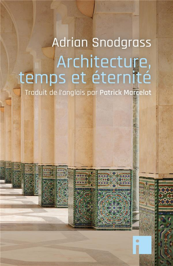 ARCHITECTURE, TEMPS ET ETERNITE