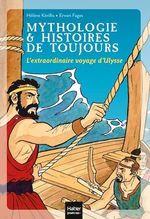 Vente EBooks : Mythologie et histoires de toujours - L'extraordinaire voyage d'Ulysse dès 9 ans  - Hélène Kérillis