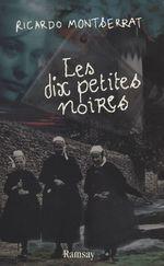 Les Dix Petites Noires  - Ricardo Montserrat - Montserrat/Rica - Montserrat/Rica