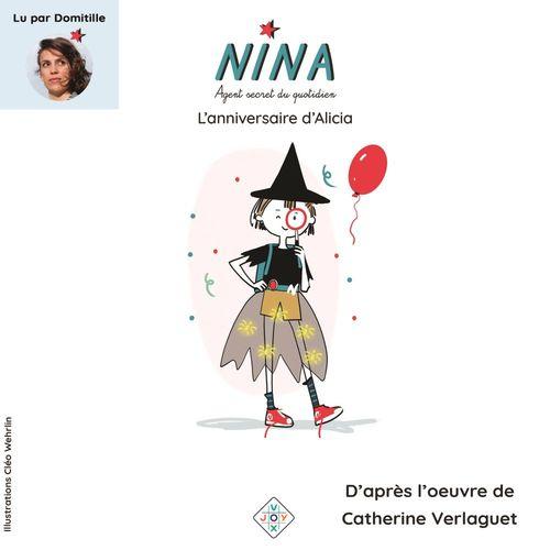 Vente AudioBook : Nina, agent secret du quotidien (Tome 2) - L'anniversaire d'Alicia  - Catherine Verlaguet