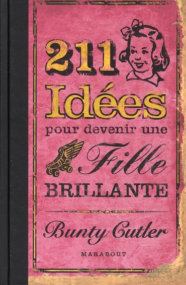 211 Idees Pour Devenir Une Fille Brillante