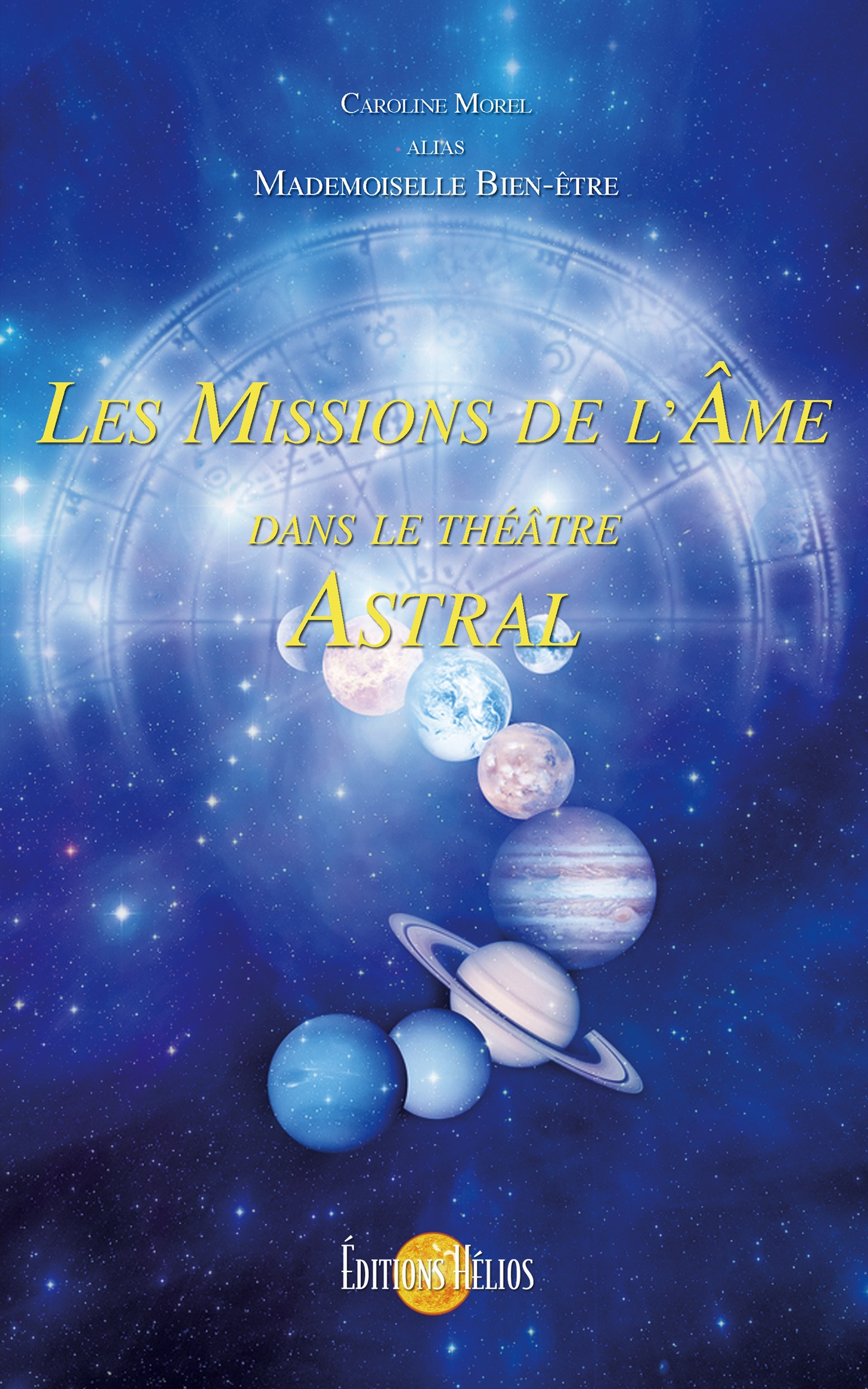 Les missions de l'âme dans le théâtre astral
