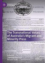 The Transnational Voices of Australia´s Migrant and Minority Press  - Richard Scully - Catherine Dewhirst