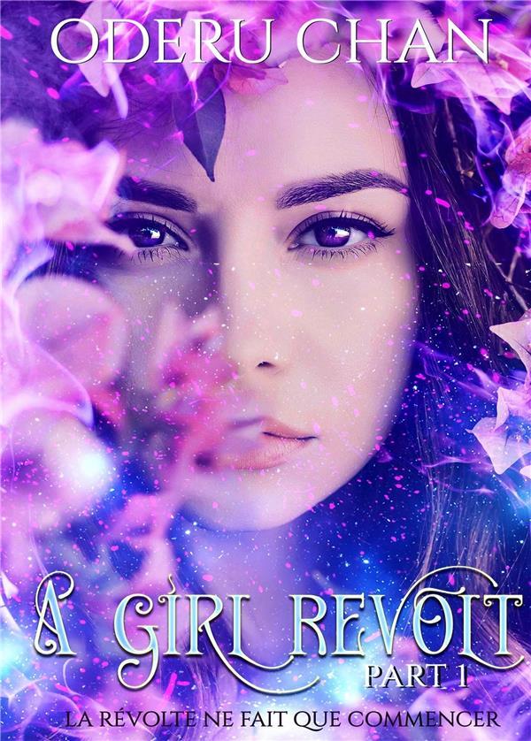 A girl revolt t.1 ; la révolte ne fait que commencer