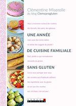 Vente Livre Numérique : Une année de cuisine familiale sans gluten  - Clémentine Miserolle - Alix Lefief-Delcourt
