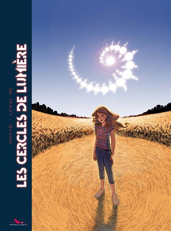 Les cercles de lumière ; INTEGRALE T.1 ET T.2