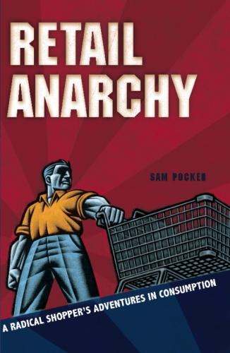 Retail Anarchy