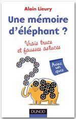 Une mémoire d'éléphant ? vrais trucs et fausses astuces