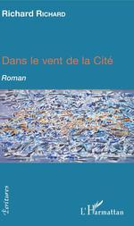 Vente Livre Numérique : Dans le vent de la cité  - Richard Richard
