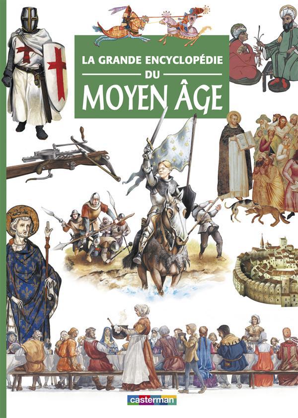 la grande encyclopédie du Moyen Âge