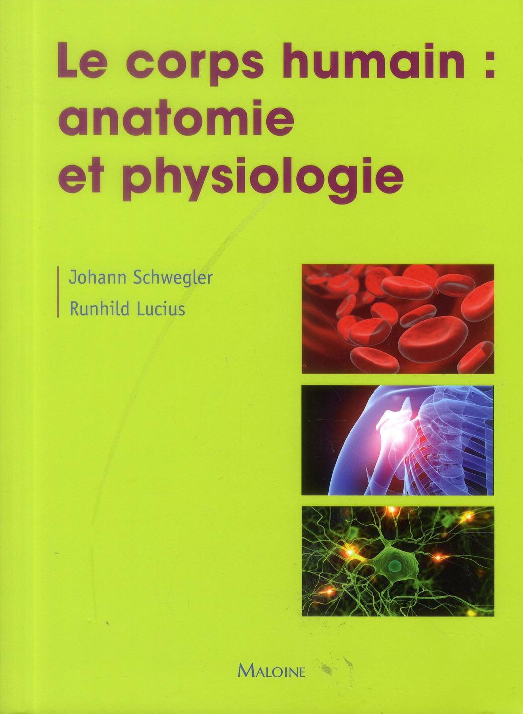 Le Corps Humain : Anatomie Et Physiologie