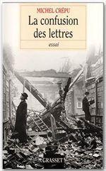 Vente EBooks : La confusion des lettres  - Michel Crépu