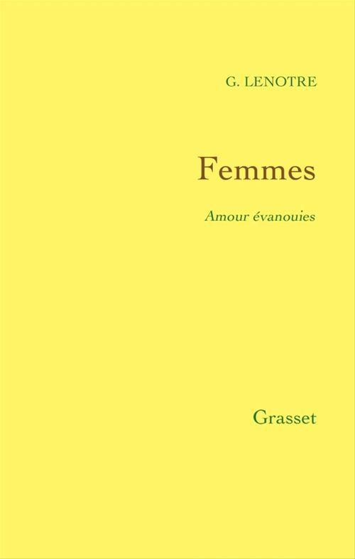Femmes  - G. LENOTRE