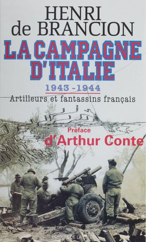 La campagne d'italie, 1943-1944 artilleurs et fantassins francais